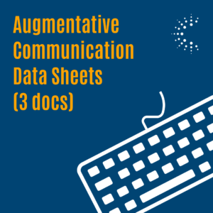 Click to view Augmentative Communication Data Sheets